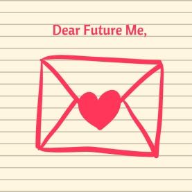 Dear Future Me,.jpg